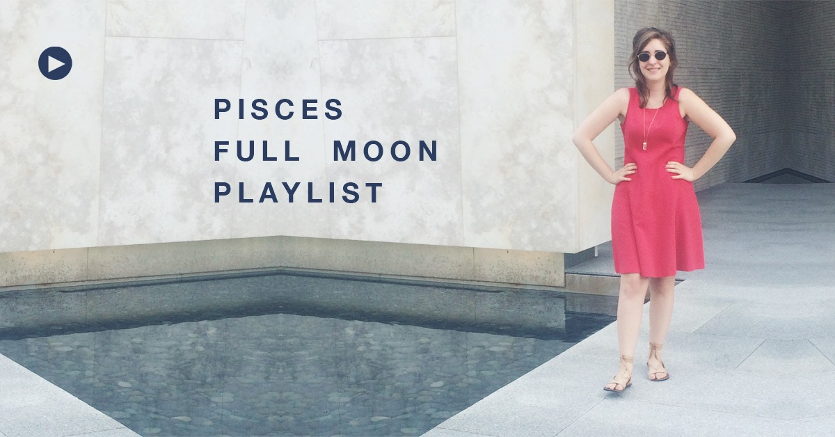 pisces-full-moon-playlist-final