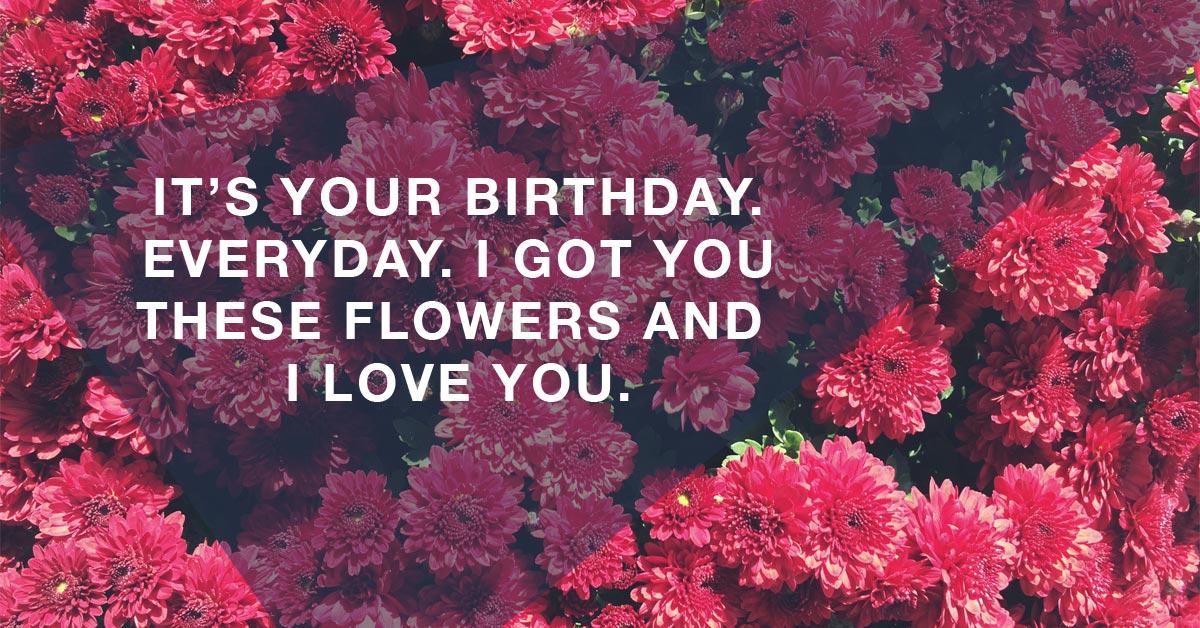 everyday-is-your-birthday-love