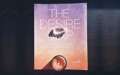 The Desire Map can change your life when you're ready for your life to change