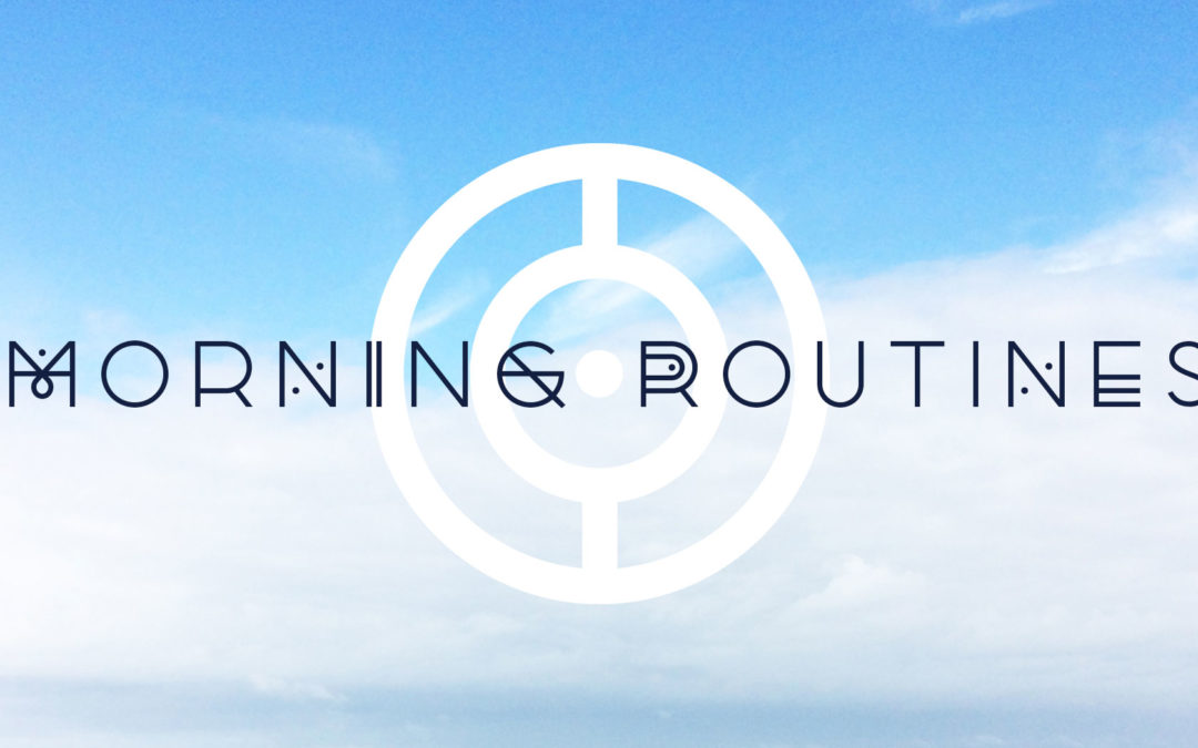 Are you terrified that you're going in the wrong direction? A morning routine can change your life.